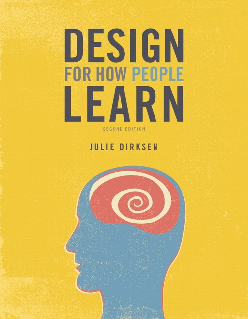 Design for How People Learn, 2nd Edition