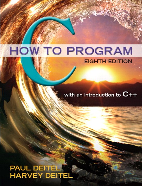 C How to Program Plus MyLab Programming with Pearson eText -- Access Card Package, 8th Edition