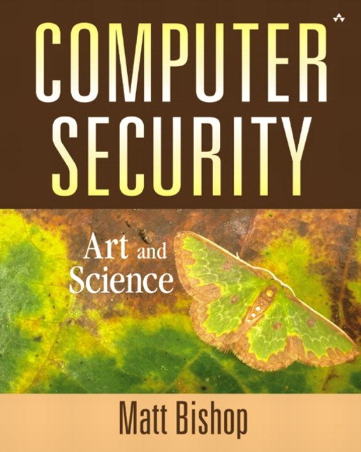 Computer Security: Art and Science (paperback)