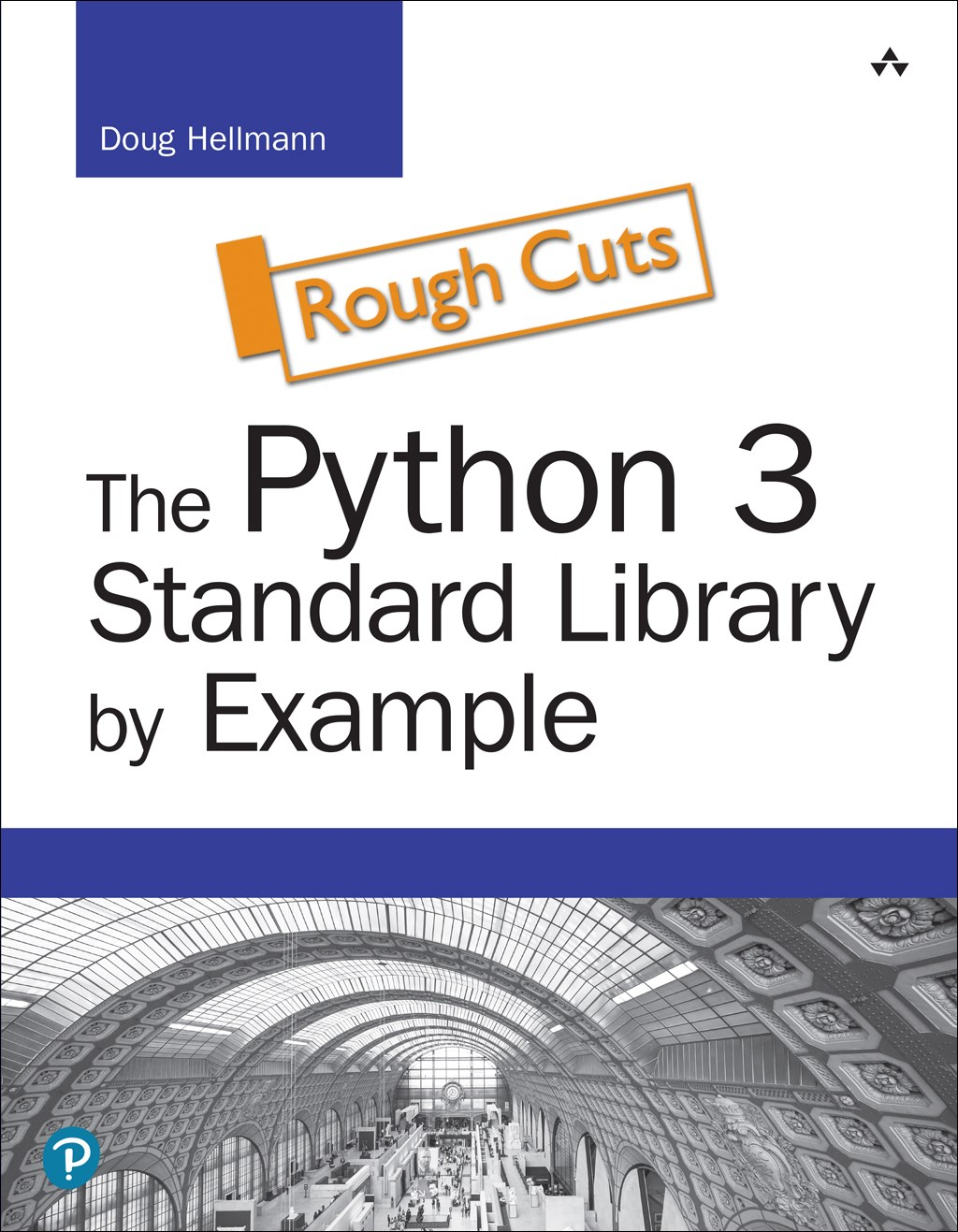 Python 3 Standard Library by Example, Rough Cuts, The, 2nd Edition