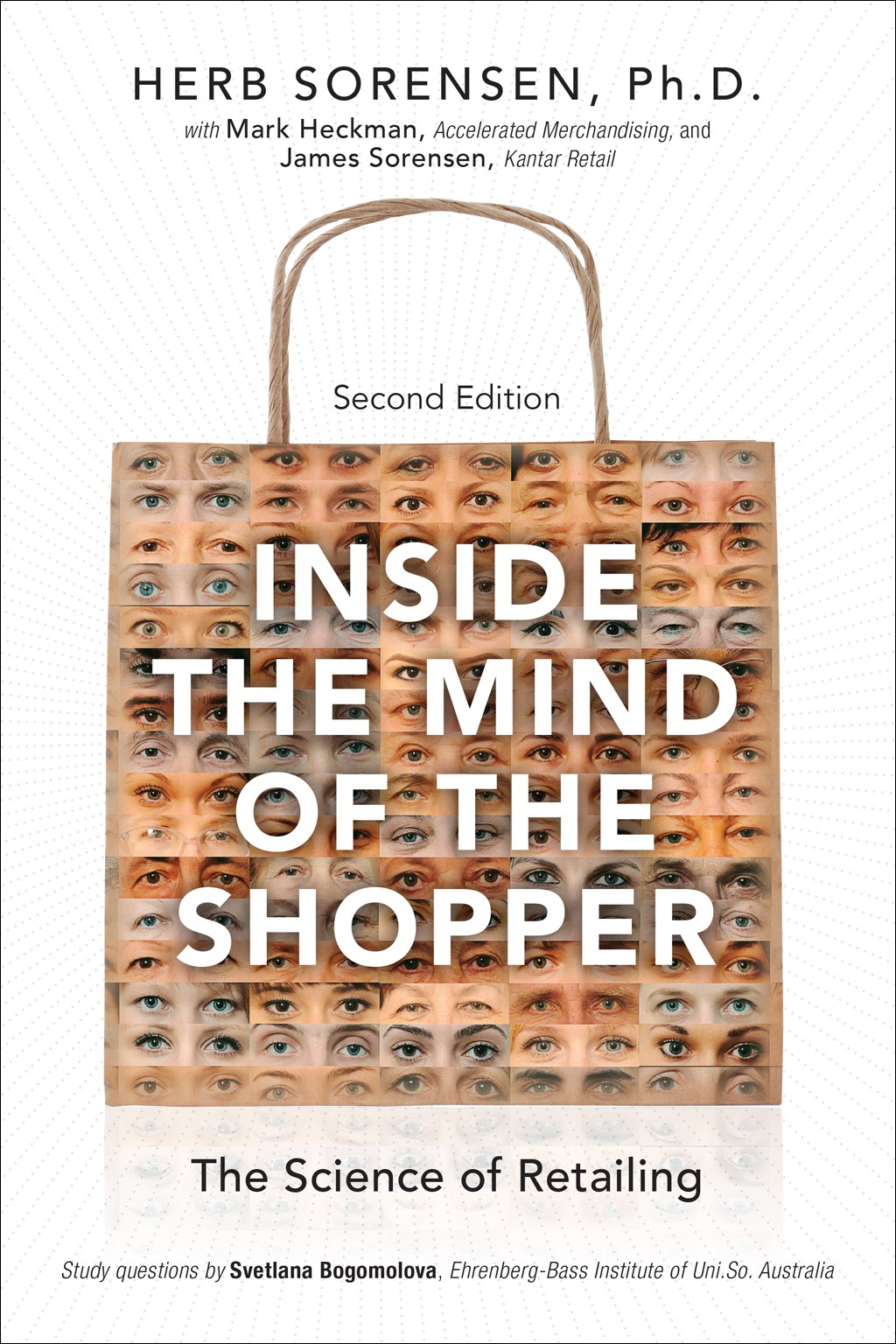 Inside the Mind of the Shopper: The Science of Retailing, 2nd Edition