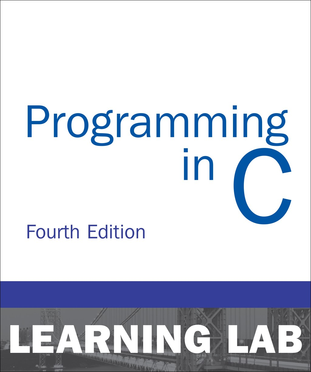 Programming in C (Learning Lab), 4th Edition