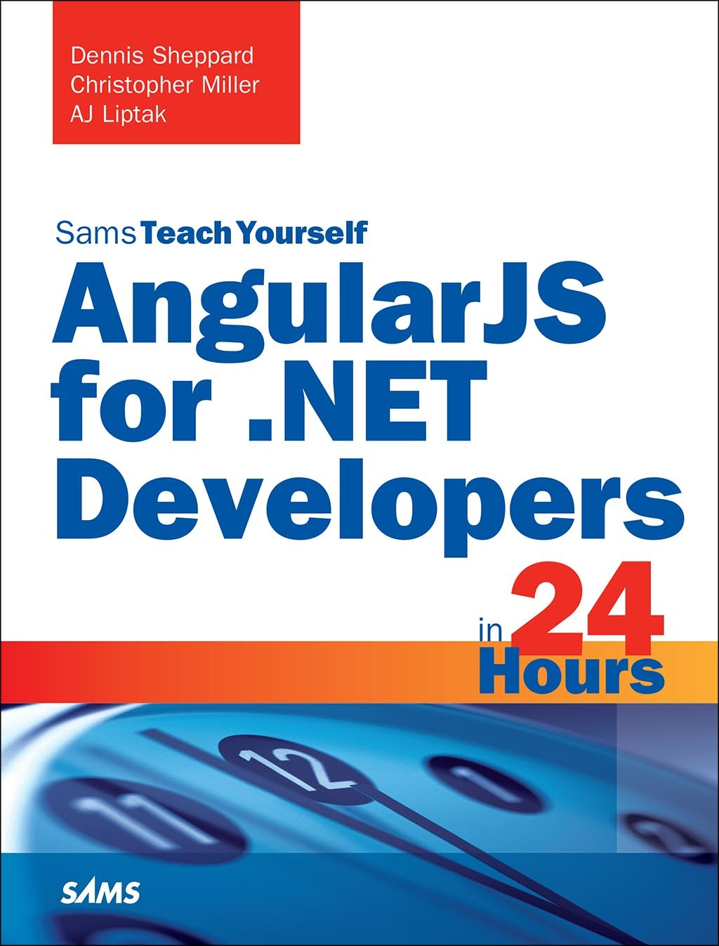 AngularJS for .NET Developers in 24 Hours, Sams Teach Yourself