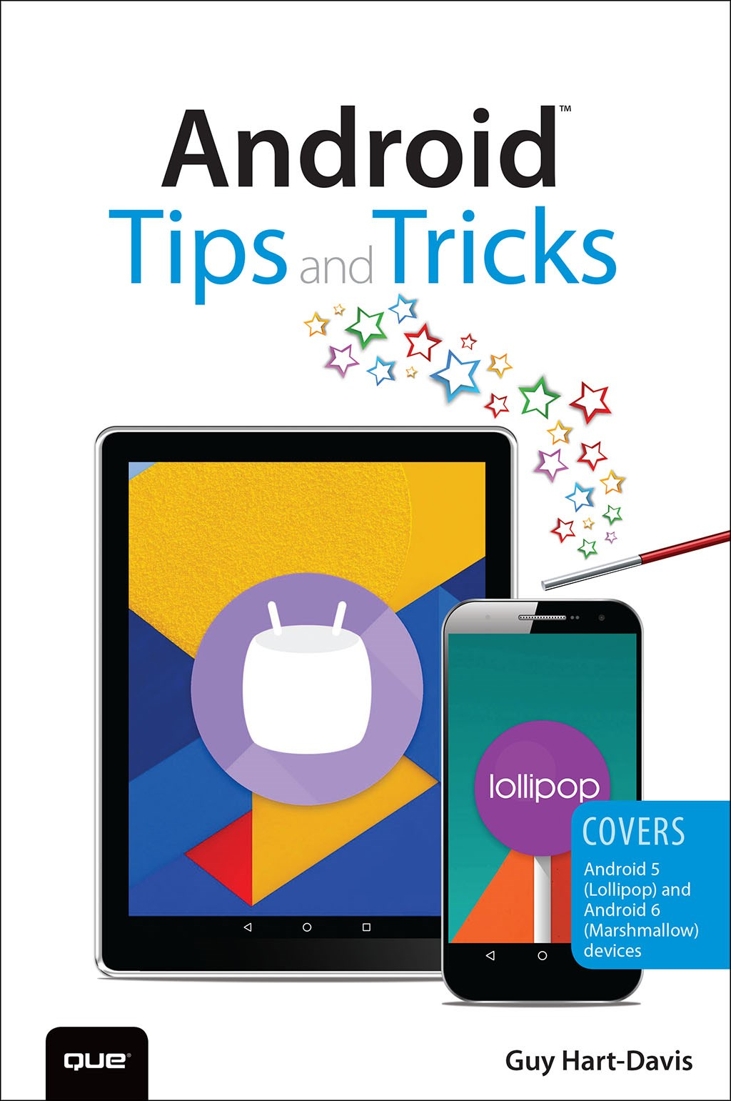 Android Tips and Tricks: Covers Android 5 and Android 6 devices, 2nd Edition