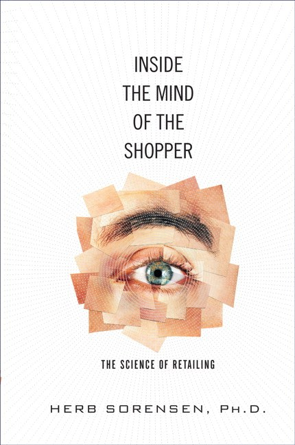 Inside the Mind of the Shopper: The Science of Retailing (paperback)