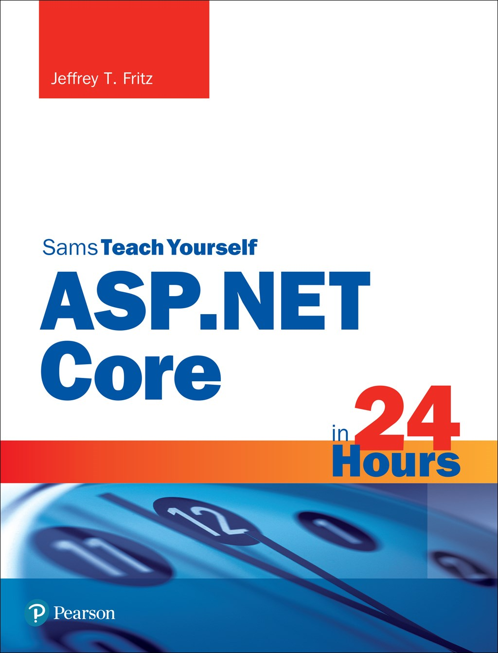 ASP.NET Core in 24 Hours, Sams Teach Yourself, Rough Cuts