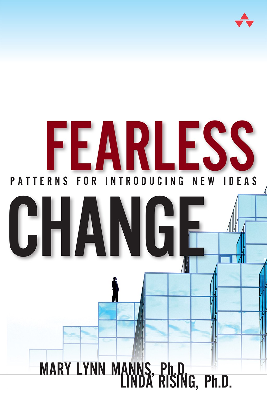 Fearless Change: Patterns for Introducing New Ideas (paperback)