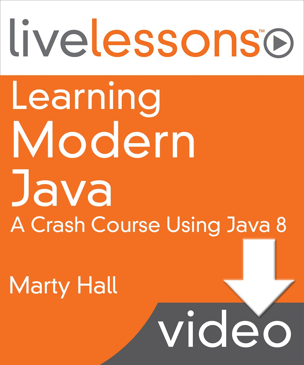 Learning Modern Java LiveLessons (Video Training), Downloadable Version: Lesson 22: Serialization: Sending Complex Java Data Structures to Files or Over the Network Topics