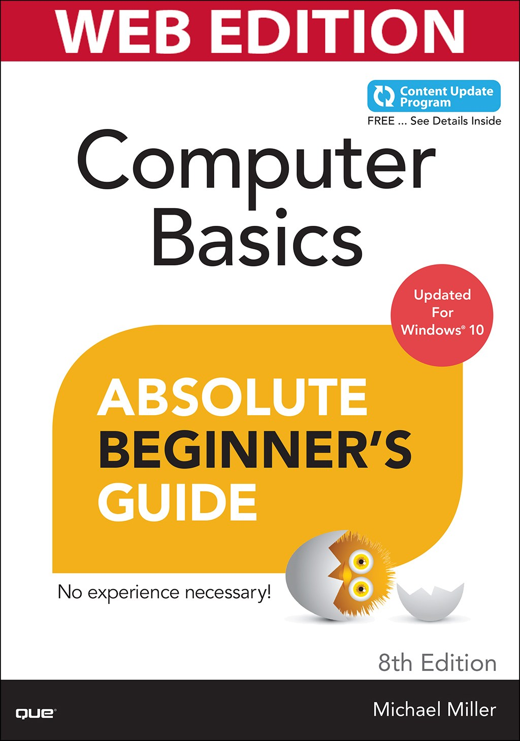 Computer Basics Absolute Beginner's Guide, Windows 10 Edition (Web Edition with Content Update Program)
