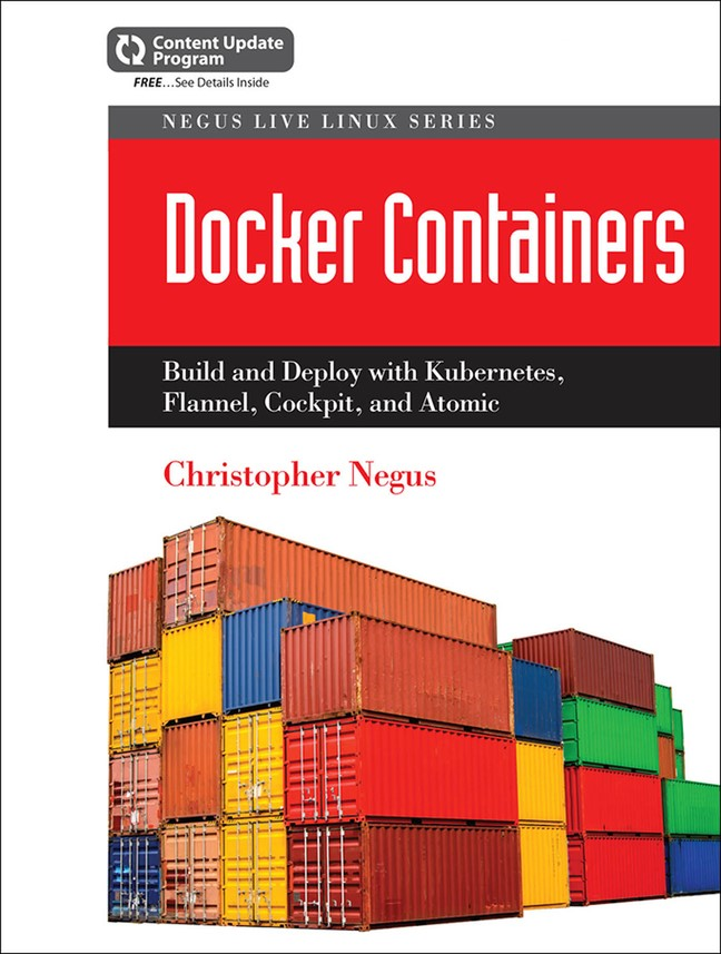 Docker Containers: Build and Deploy with Kubernetes, Flannel, Cockpit and Atomic