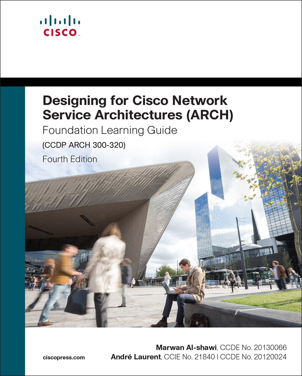 Designing for Cisco Network Service Architectures (ARCH) Foundation Learning Guide: CCDP ARCH 300-320, 3rd Edition