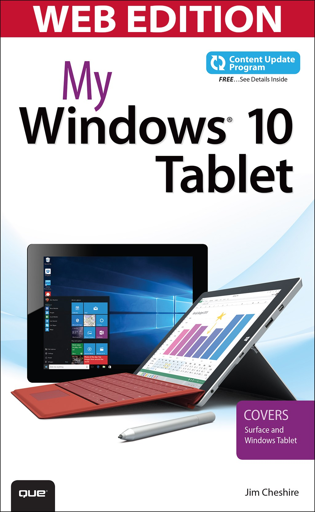My Windows 10 Tablet (Web Edition with Content Update Program): Covers Windows 10 Tablets including Microsoft Surface Pro