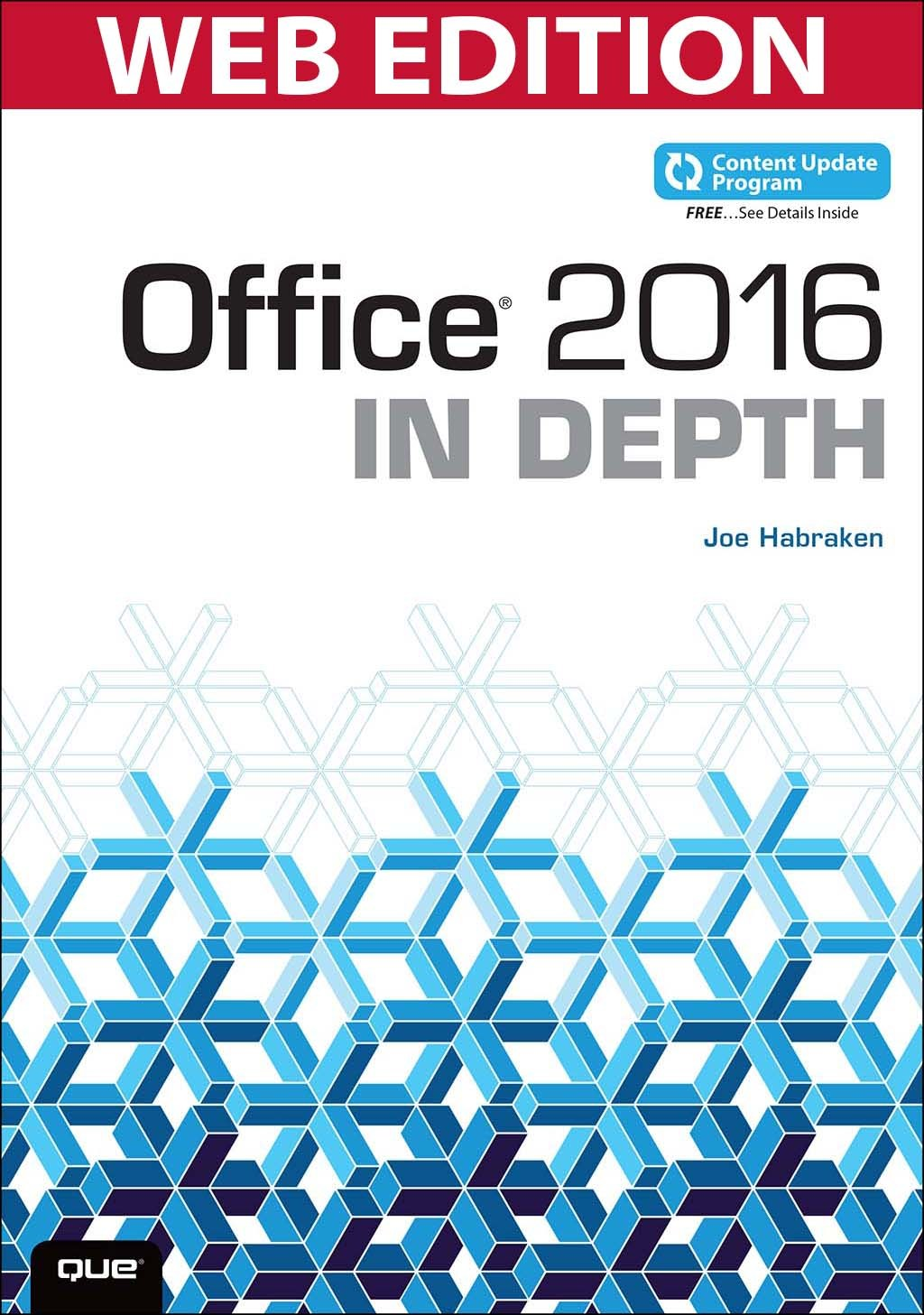 Office 2016 In Depth, (Web Edition and Content Update Program)