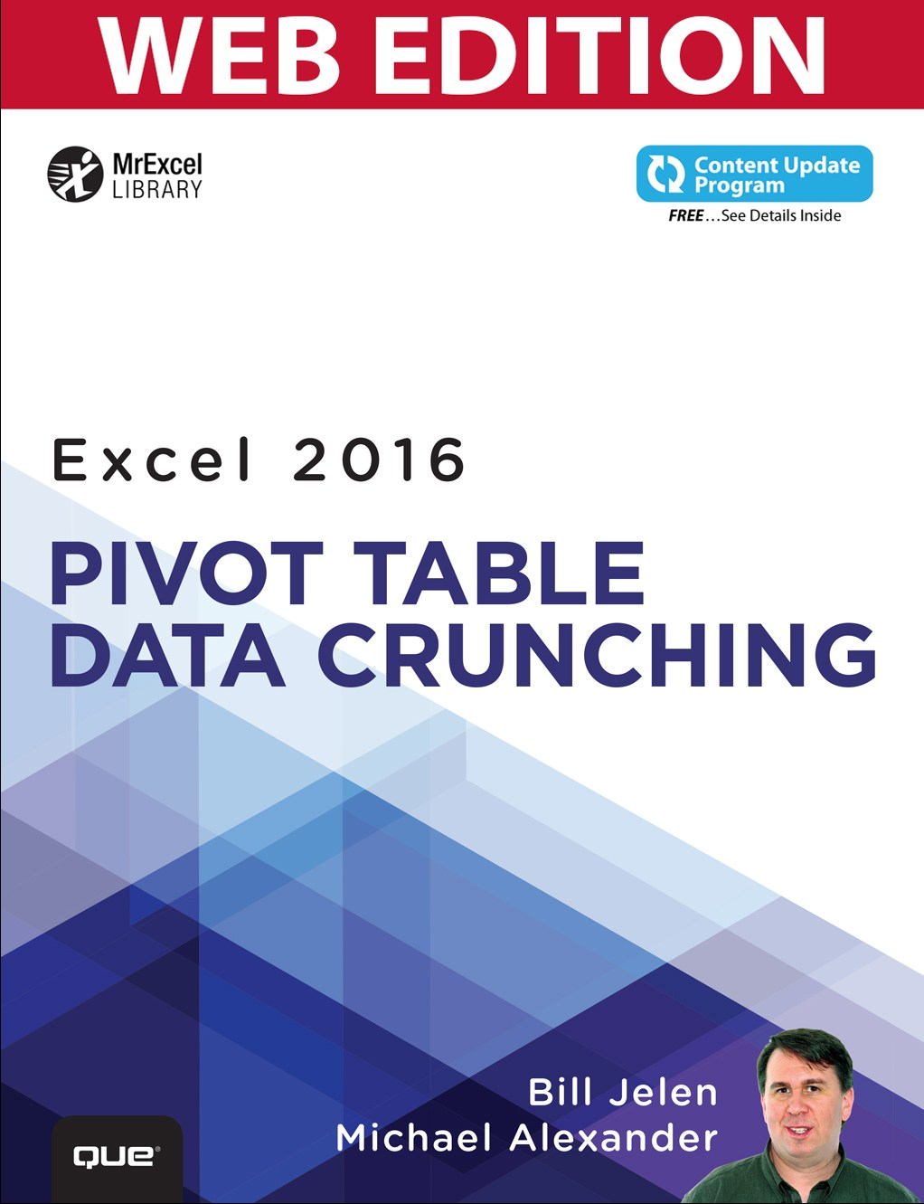 Excel 2016 Pivot Table Data Crunching (Web Edition with Content Update Program)