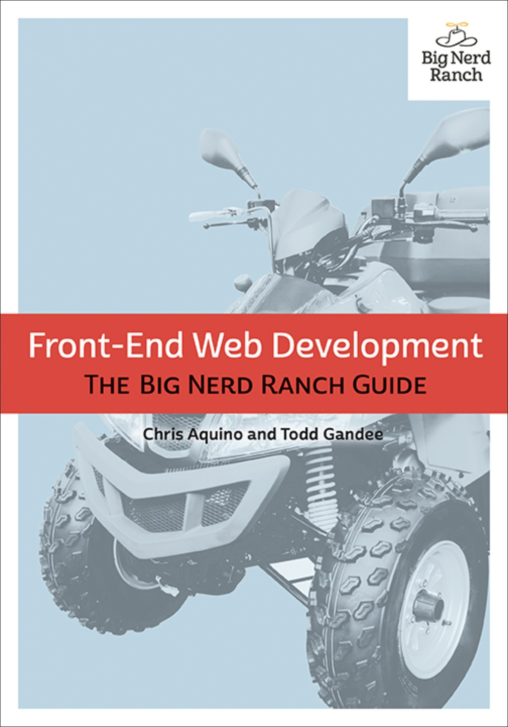 Front-End Web Development: The Big Nerd Ranch Guide