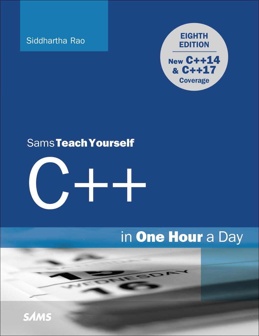 C++ in One Hour a Day, Sams Teach Yourself, 8th Edition