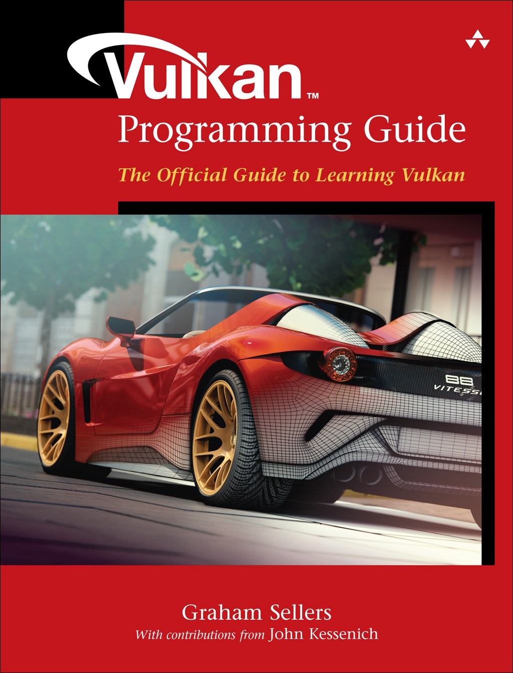 Vulkan Programming Guide: The Official Guide to Learning Vulkan