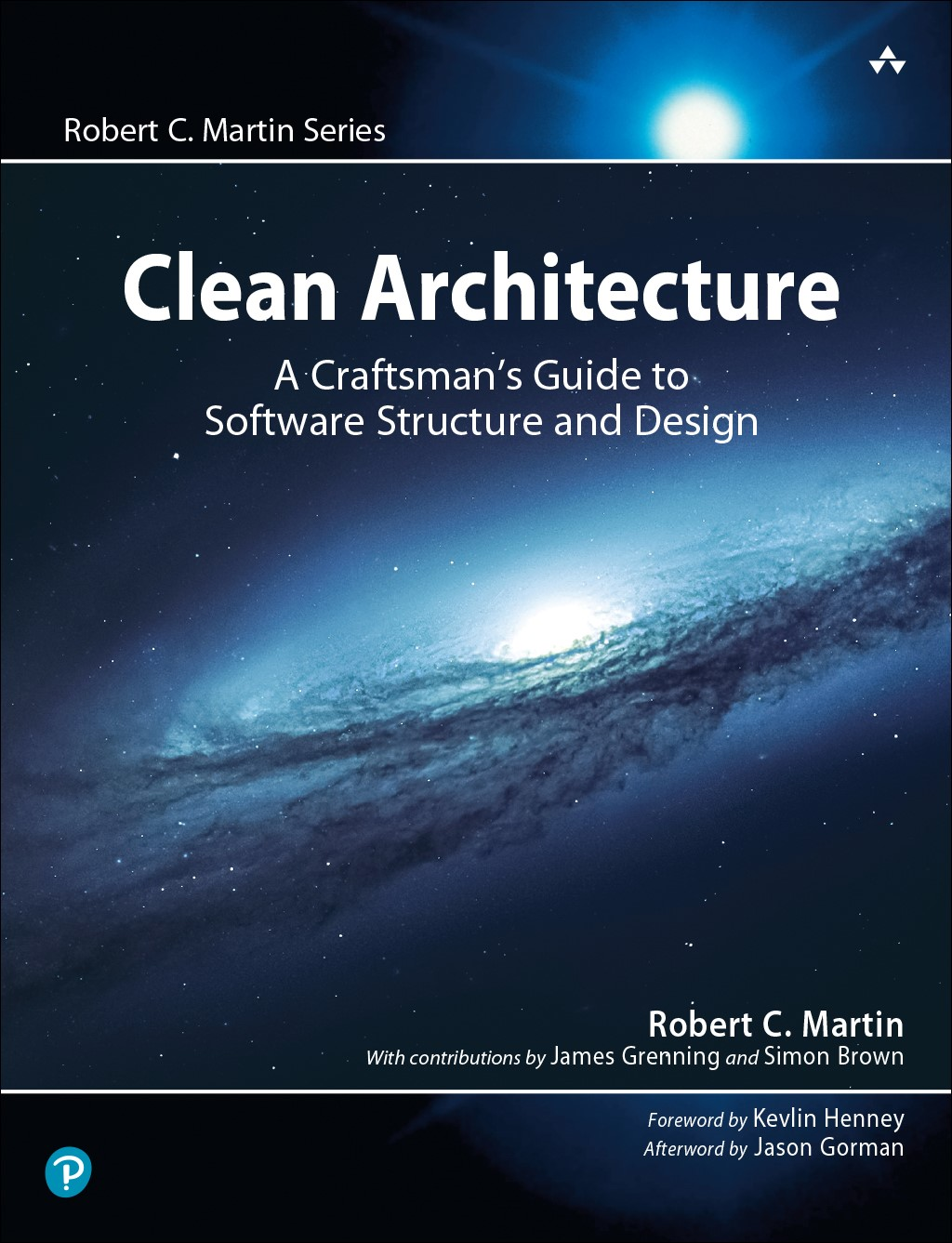 Clean Architecture: A Craftsman's Guide to Software Structure and Design