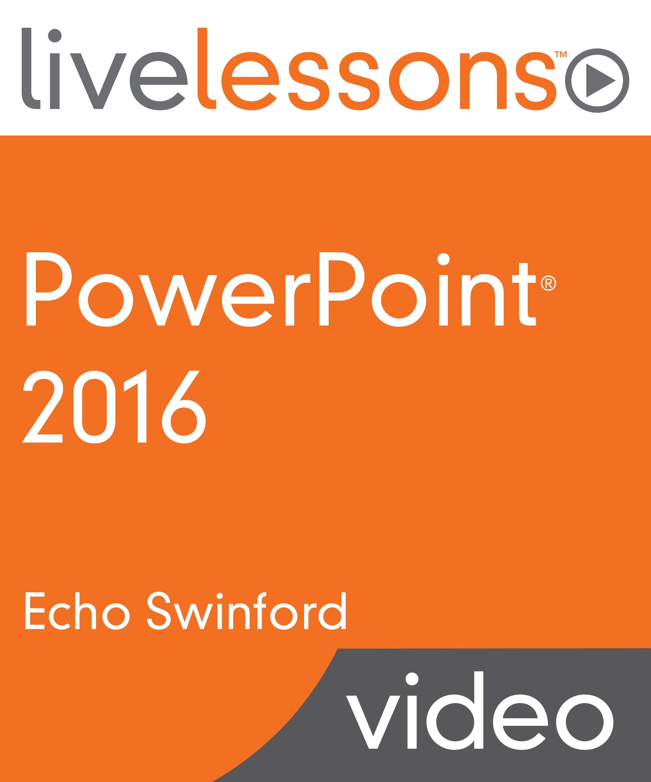 PowerPoint 2016 LiveLessons (Video Training)