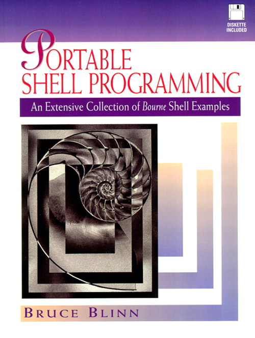 Portable Shell Programming: An Extensive Collection of Bourne Shell Examples