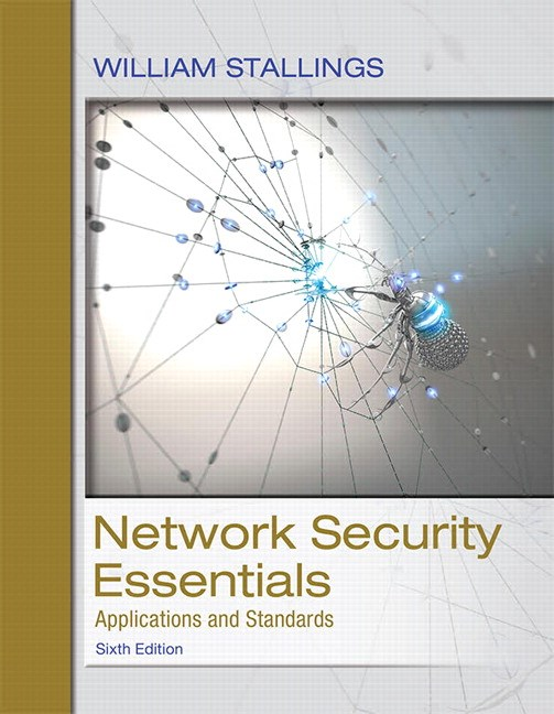 Network Security Essentials: Applications and Standards, 6th Edition