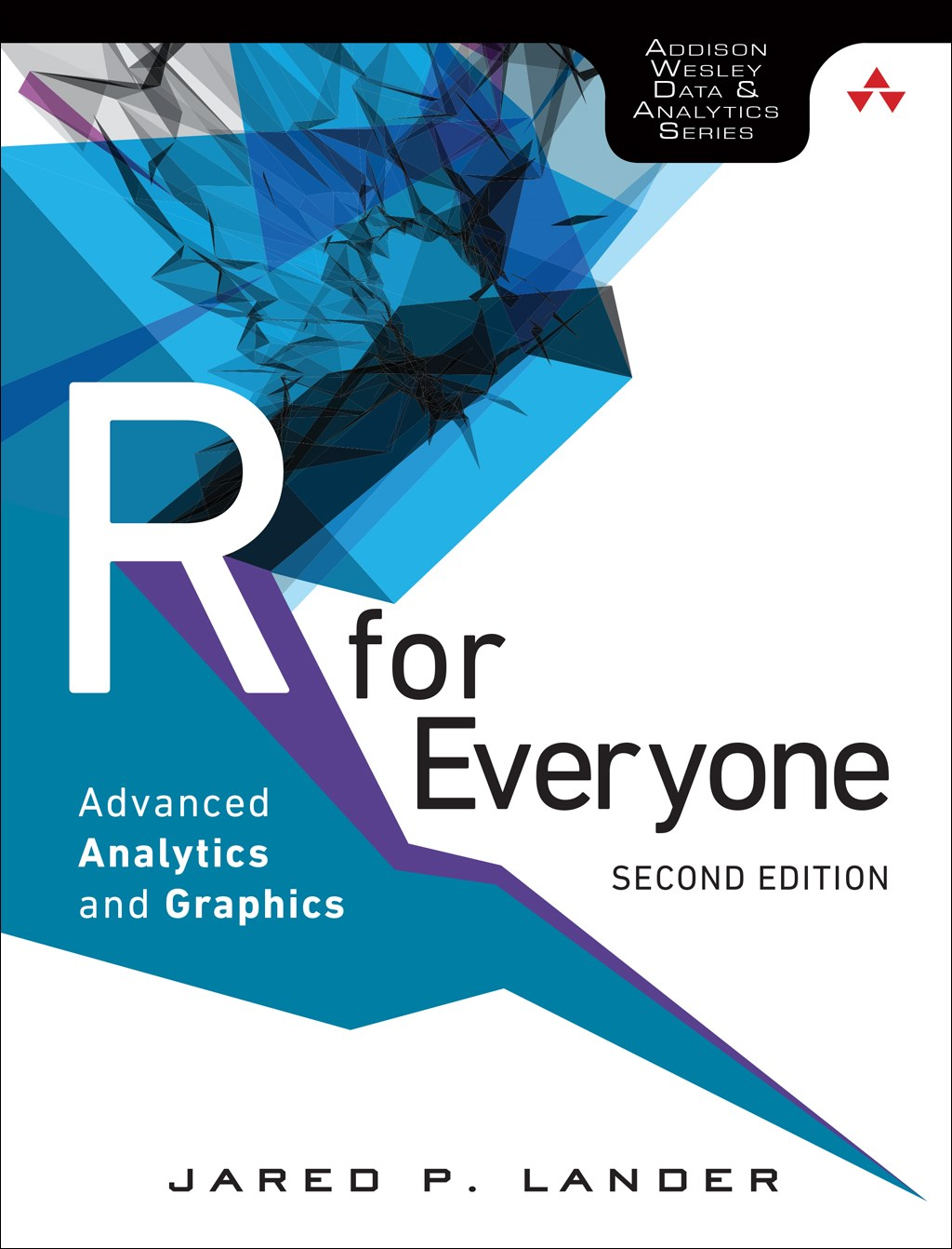 R for Everyone: Advanced Analytics and Graphics, 2nd Edition