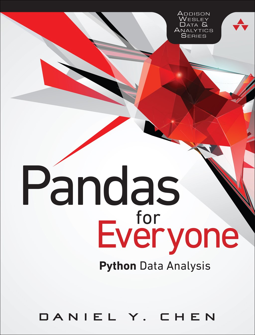 Pandas for Everyone: Python Data Analysis