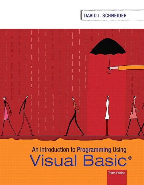 Introduction to Programming Using Visual Basic Plus MyLab Programming with Pearson eText -- Access Card Package, 10th Edition