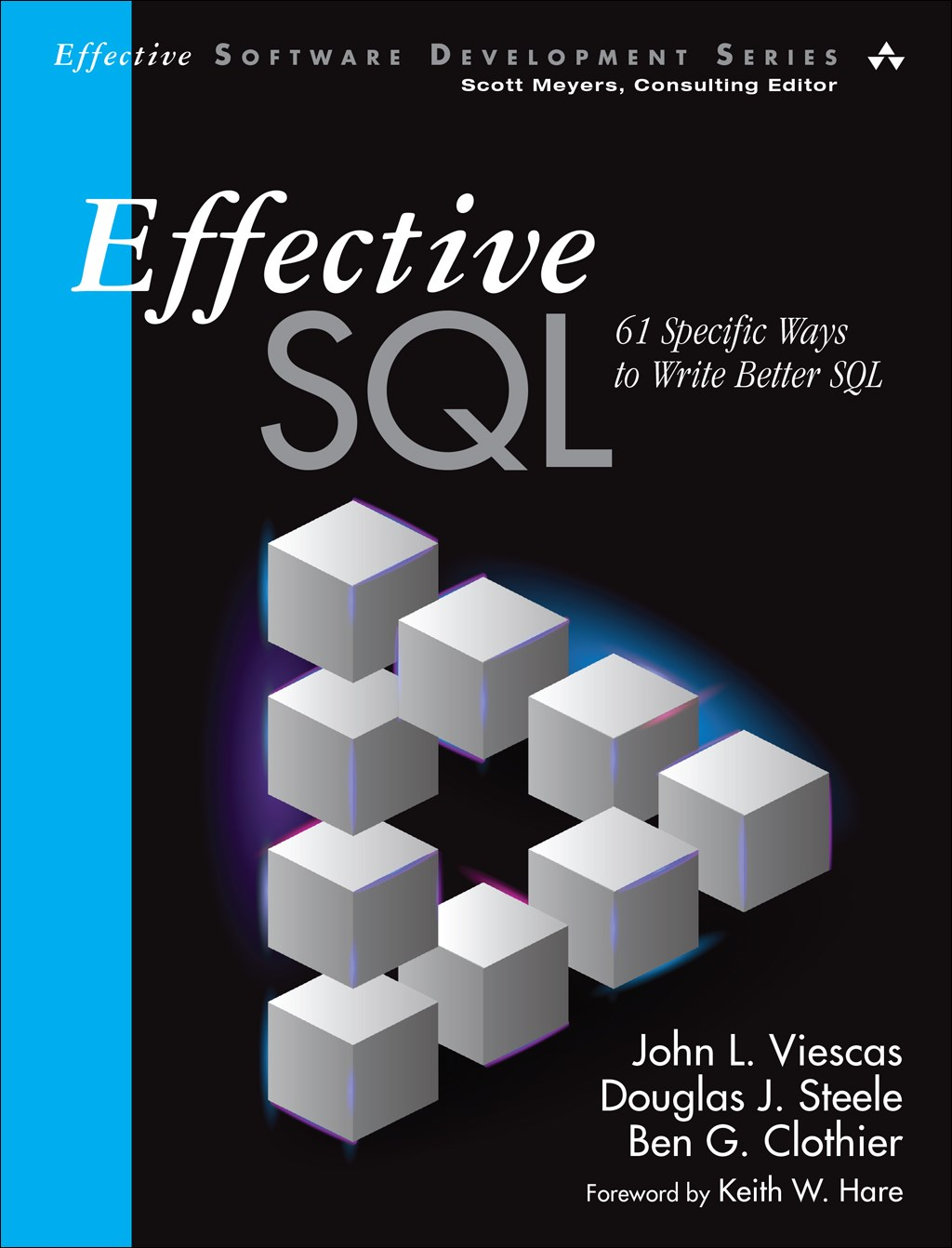 Effective SQL: 61 Specific Ways to Write Better SQL