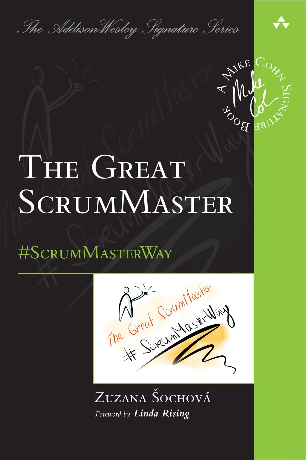Great ScrumMaster, The: #ScrumMasterWay