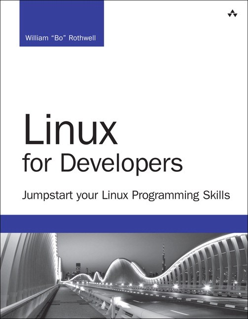 Linux for Developers: Jumpstart Your Linux Programming Skills