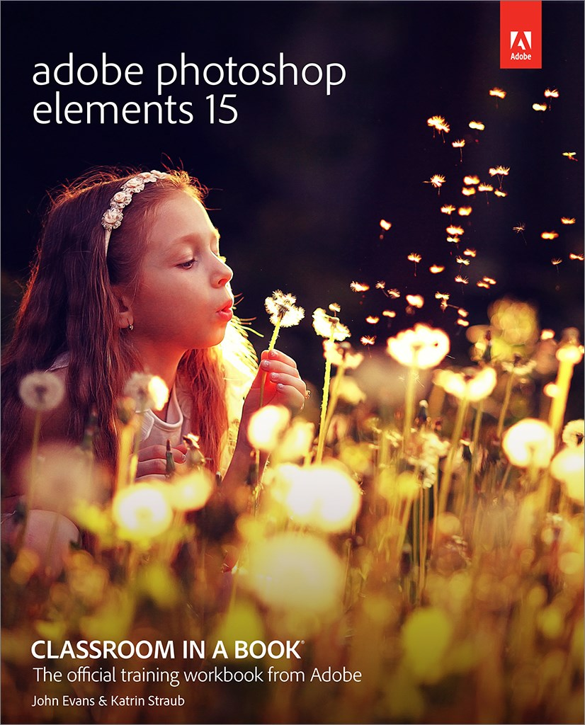 Adobe Photoshop Elements 15 Classroom in a Book, Web Edition