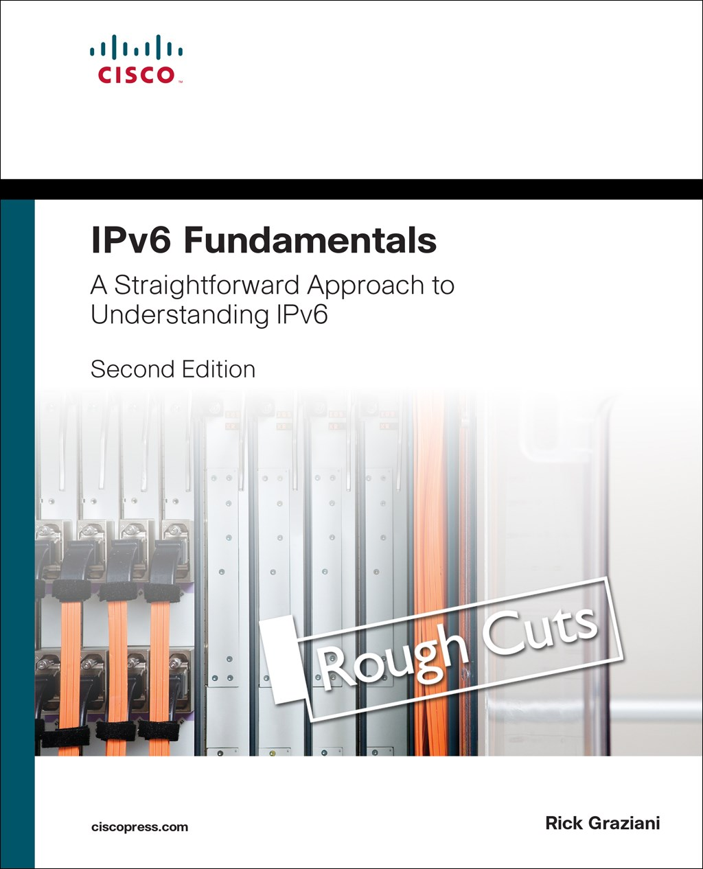 IPv6 Fundamentals: A Straightforward Approach to Understanding IPv6, Rough Cuts, 2nd Edition