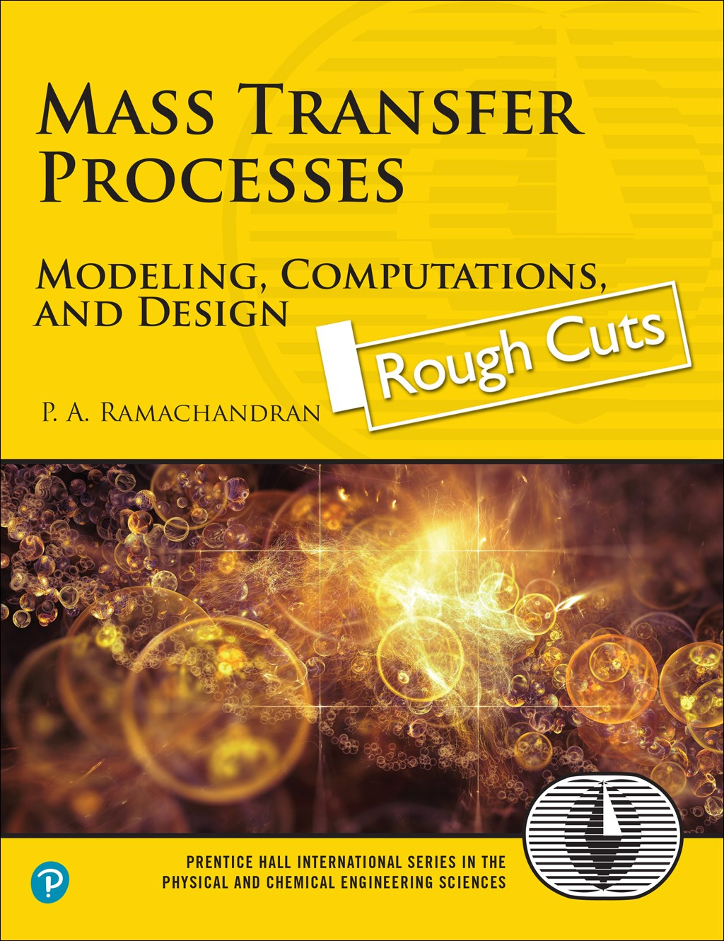 Mass Transfer Processes: Modeling, Computations, and Design, Rough Cuts