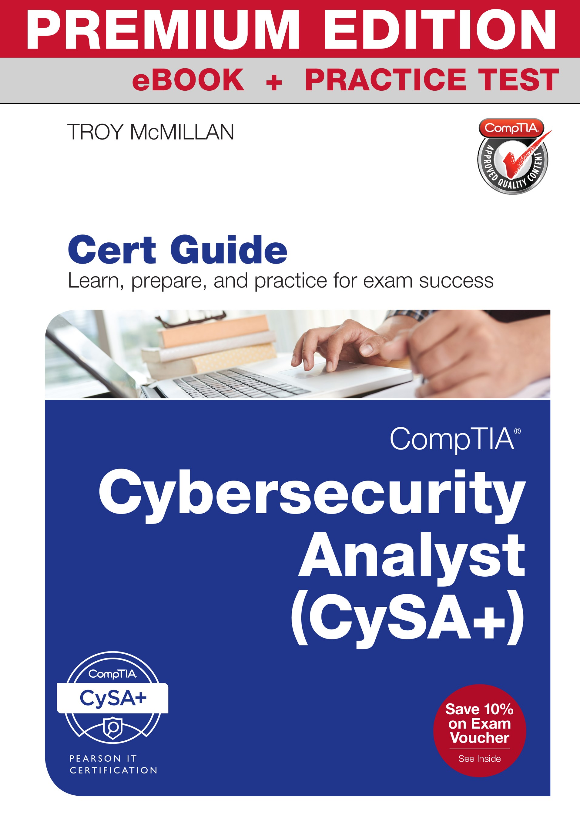 CompTIA Cybersecurity Analyst (CSA+) Cert Guide Premium Edition and Practice Tests