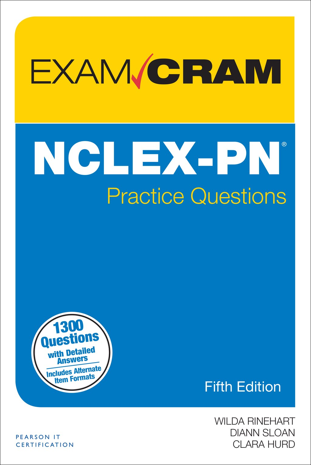 NCLEX-PN Practice Questions Exam Cram, 5th Edition