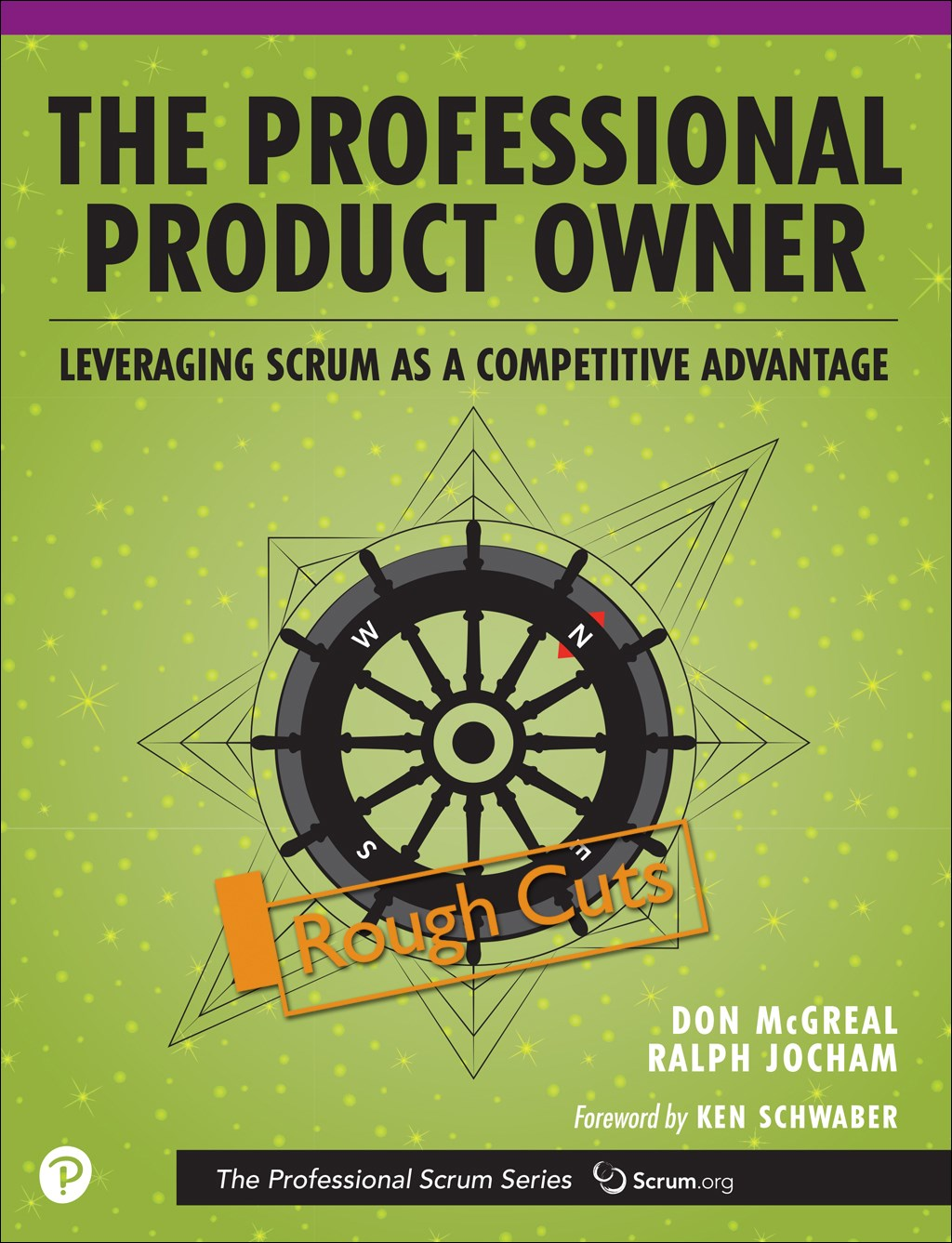 Professional Product Owner, The: Leveraging Scrum as a Competitive Advantage, Rough Cuts