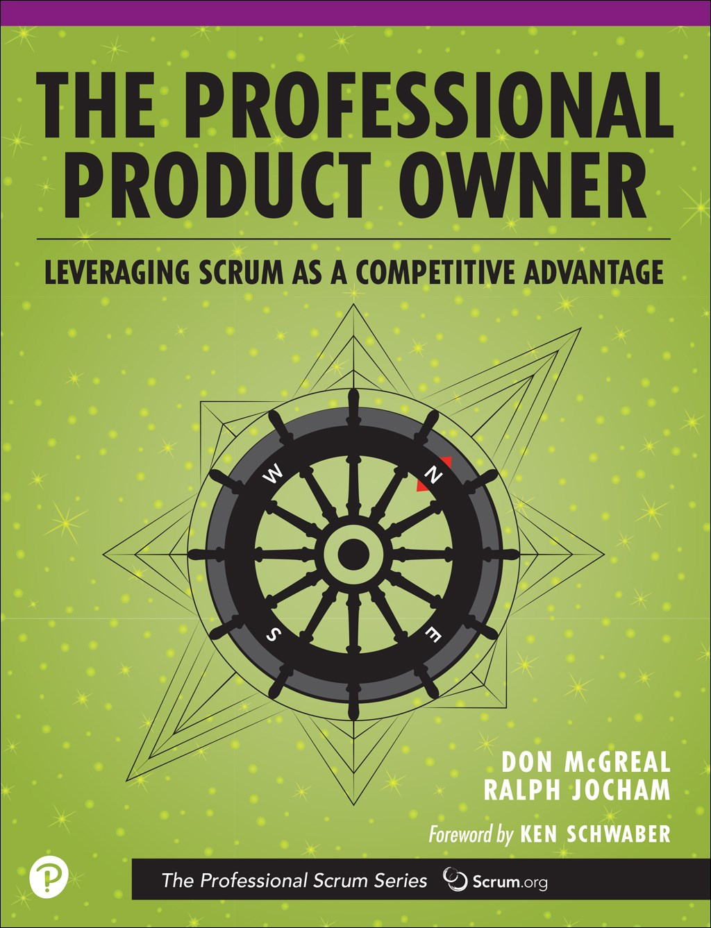 Professional Product Owner, The: Leveraging Scrum as a Competitive Advantage