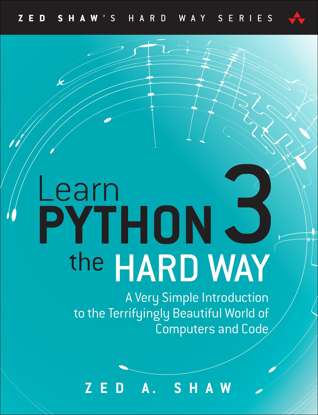 Learn Python 3 the Hard Way: A Very Simple Introduction to the Terrifyingly Beautiful World of Computers and Code