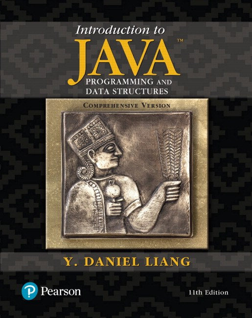 Introduction to Java Programming and Data Structures, Comprehensive Version Plus MyProgrammingLab with Pearson eText -- Access Card Package, 11th Edition