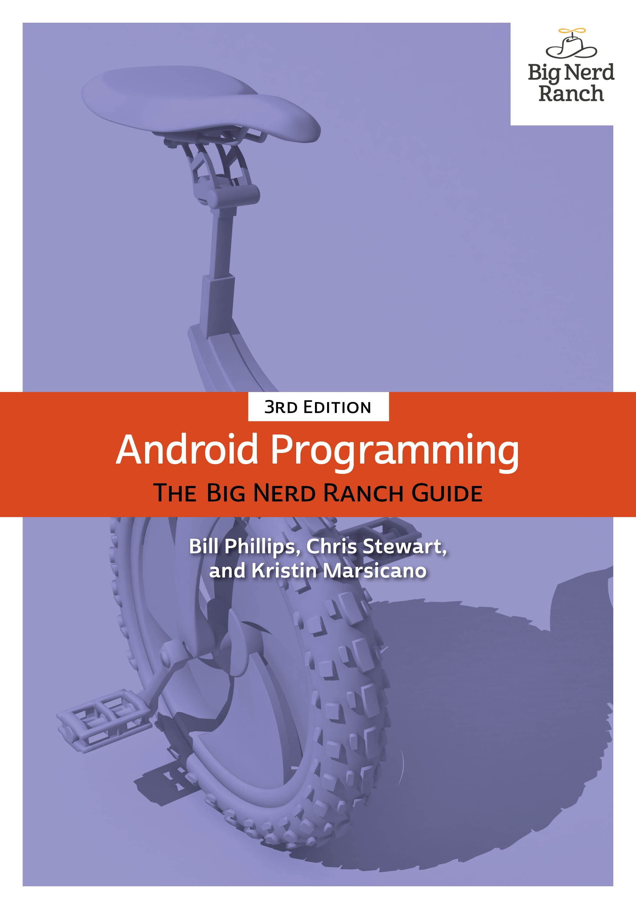 Android Programming: The Big Nerd Ranch Guide, 3rd Edition