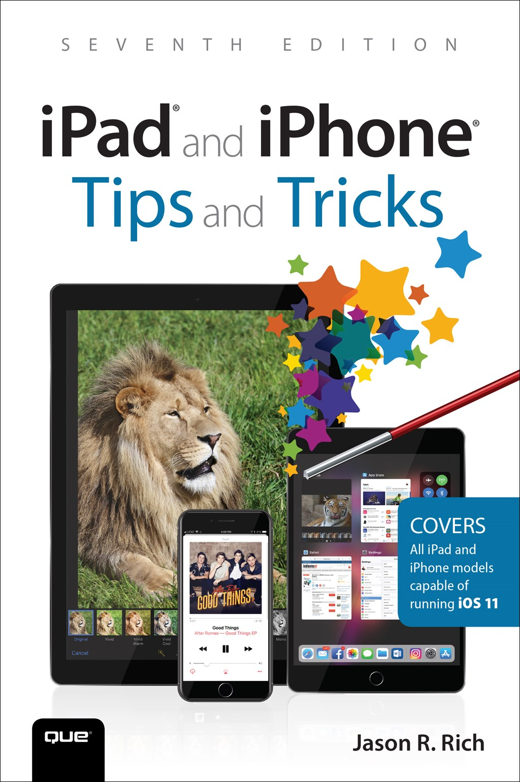 iPad and iPhone Tips and Tricks: Covers all iPhones and iPads running iOS 11, 7th Edition