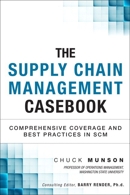 Supply Chain Management Casebook, The : Comprehensive Coverage and Best Practices in SCM (Paperback)