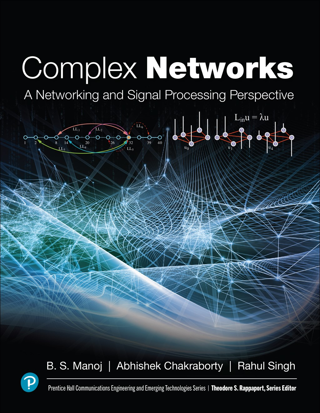 Complex Networks: A Networking and Signal Processing Perspective