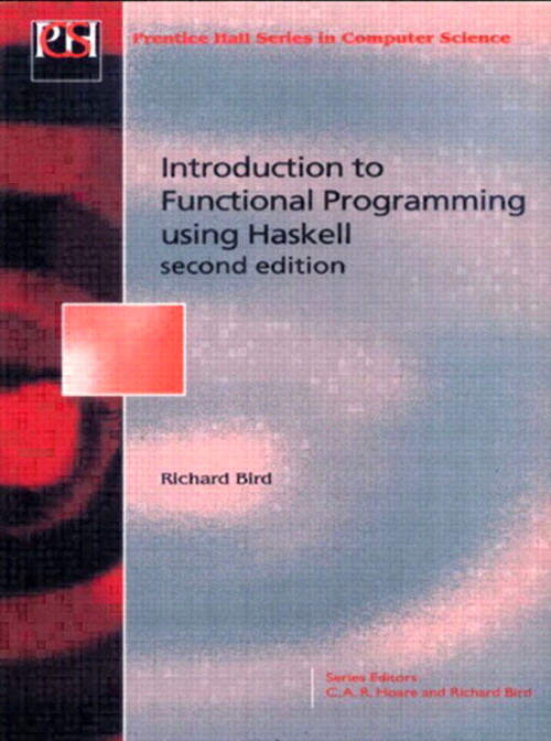 Introduction Functional Programming, 2nd Edition