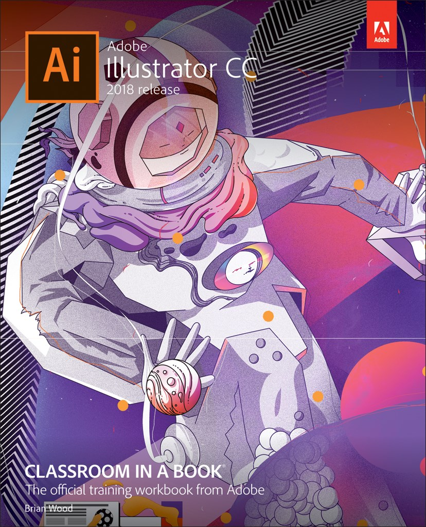 Adobe Illustrator CC Classroom in a Book (2018 release)