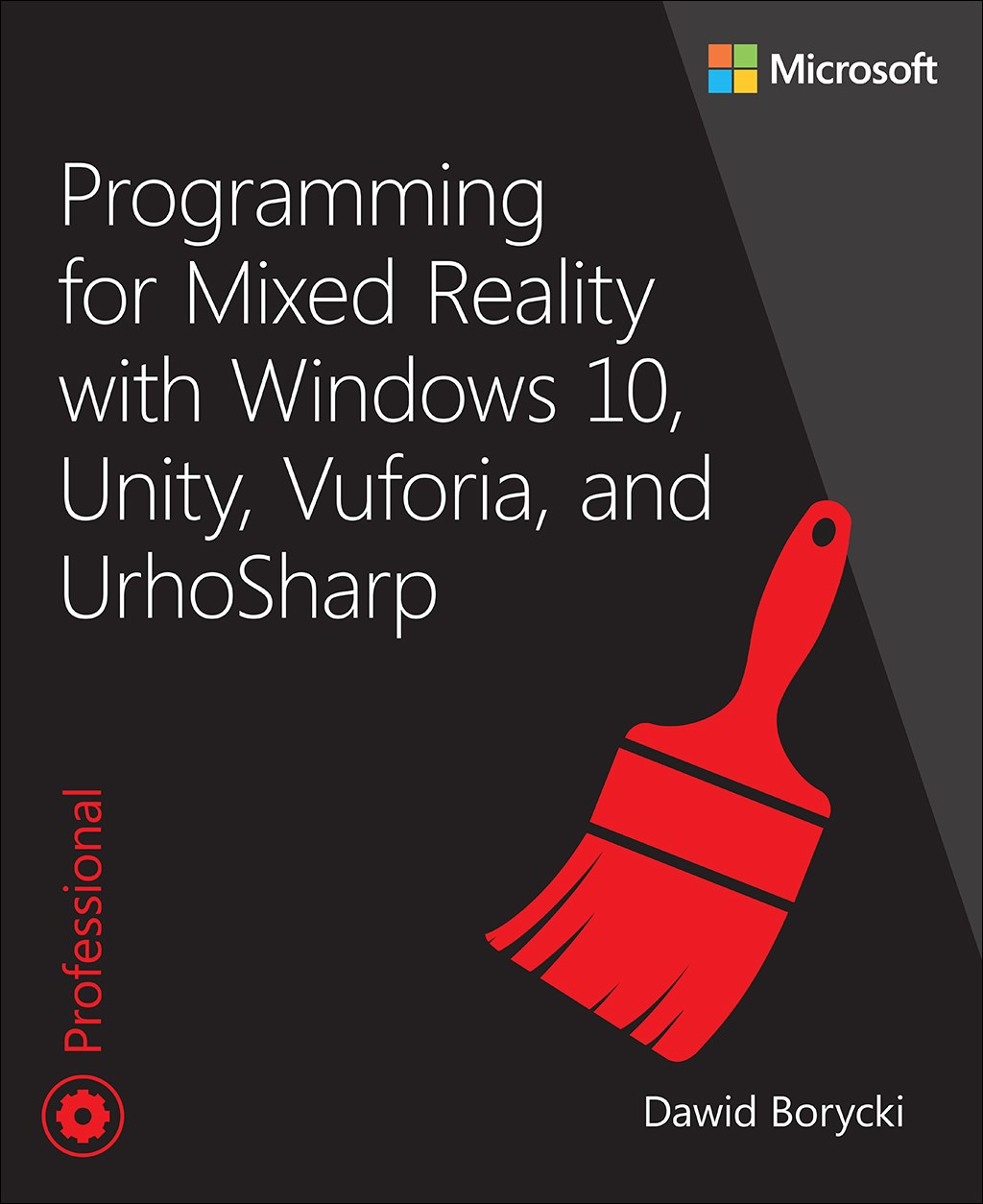 Programming for Mixed Reality with Windows 10, Unity, Vuforia, and UrhoSharp, Rough Cuts