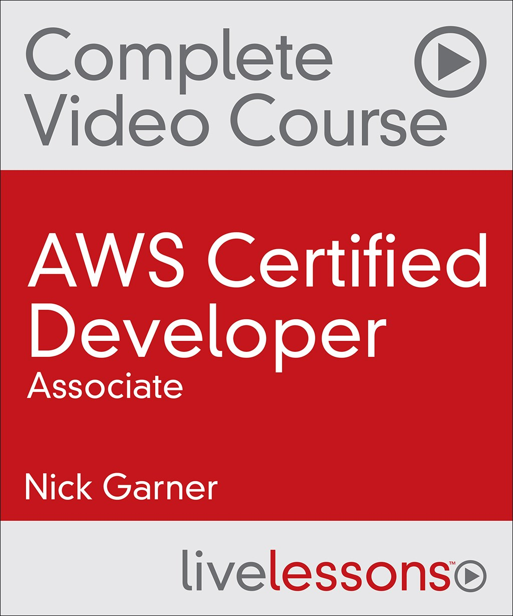 AWS Certified Developer (Associate) Complete Video Course
