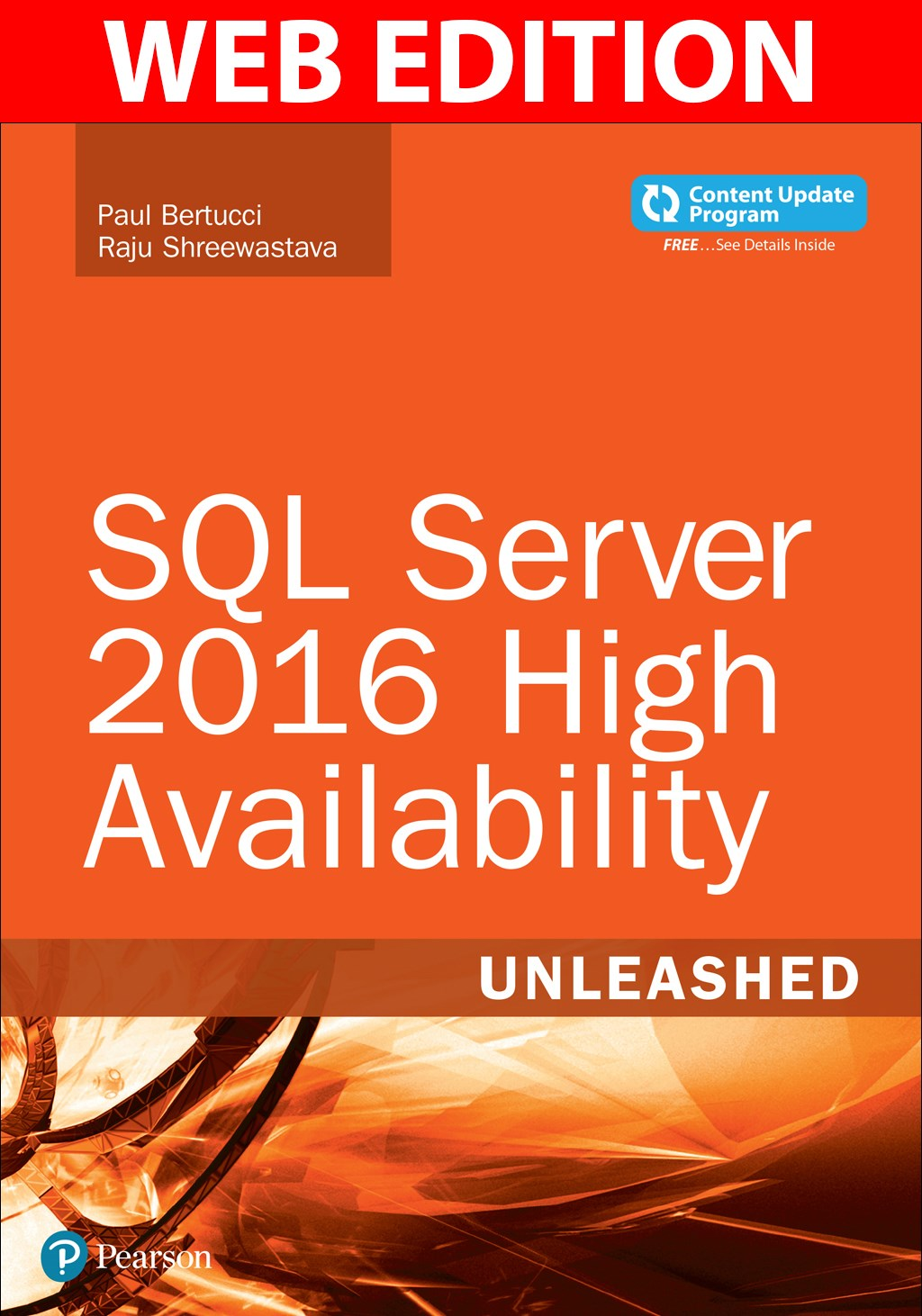 SQL Server 2016 High Availability Unleashed  (includes Content Update Program), Web Edition