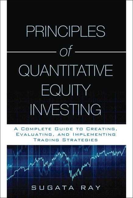 Principles of Quantitative Equity Investing (Paperback)